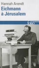 Eichmann a Jerusalem - Hannah Arendt (ISBN 9782070326211)