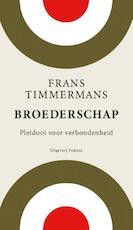 Broederschap - Frans Timmermans (ISBN 9789057597916)
