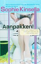 Aanpakken! - Sophie Kinsella (ISBN 9789085641384)