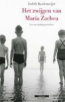 Het zwijgen van Maria Zachea - Judith Koelemeijer (ISBN 9789045011929)