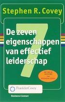 De zeven eigenschappen van effectief leiderschap - Stephen R. Covey (ISBN 9789025414894)