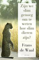 Zijn we slim genoeg om te weten hoe slim dieren zijn - Frans de Waal (ISBN 9789045028583)