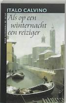 Als op een winternacht een reiziger - Italo Calvino (ISBN 9789045002668)