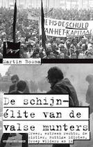 Schijn-elite van de valsemunters - Martin Bosma (ISBN 9789035136045)