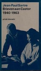 Brieven aan Castor en aan enige anderen - Jean-Paul Sartre, Simone De Beauvoir (ISBN 9789029537889)