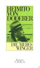 Die Merowinger - Heimito Von Doderer (ISBN 9783406704277)