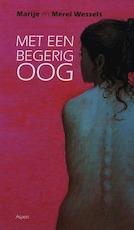 Met begerig oog - M. Wessels (ISBN 9789059113558)