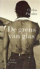 De grens van glas - Carlos Fuentes, Mariolein Sabarte Belacortu (ISBN 9789029065436)