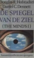 De spiegel van de ziel - Douglas R. Hofstadter, Daniel C. Dennett, Eugène Dabekaussen (ISBN 9789025468040)