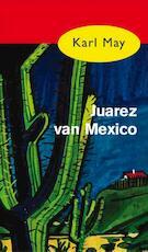 Juarez van Mexico - Karl May (ISBN 9789031500284)