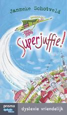 Superjuffie! - Janneke Schotveld (ISBN 9789000333981)