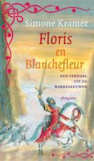 Middeleeuwse verhalen / Floris en Blanchefleur - Simone Kramer (ISBN 9789021674087)