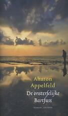 De onsterfelijke Bartfuss - Aharon Appelfeld (ISBN 9789041421487)