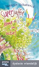 Superjuffie komt in actie - Janneke Schotveld (ISBN 9789000333998)