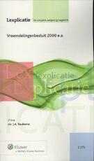 Vreemdelingenbesluit 2000 e.a. - J.A. Taukema (ISBN 9789013083354)
