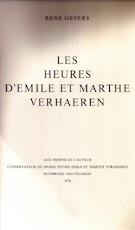 Les heures d'Emile et Marthe Verhaeren - Rene Gevers
