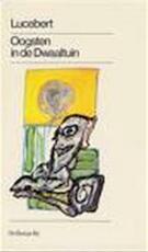 Oogsten in de Dwaaltuin - Lucebert (ISBN 9789023445685)