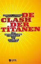 De clash der titanen - Christel De Landtsheer, Pascal De Sutter (ISBN 9789054878650)