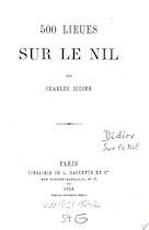 500 lieues sur le Nil - Charles Didier