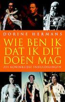Wie ben ik dat ik dit doen mag? - Dorine Hermans (ISBN 9789029087315)