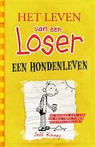 Het leven van een Loser - Een hondenleven (4) - Jeff Kinney (ISBN 9789026132360)