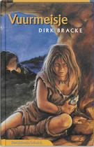 Vuurmeisje - Dirk Bracke (ISBN 9789059080980)