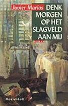 Denk morgen op het slagveld aan mij - J. Marias (ISBN 9789029046657)