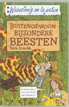 Buitengewoon bijzondere beesten - Nick Arnold (ISBN 9789020605051)