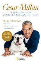 Praktische gids voor een gelukkige hond - Millan Cesar (ISBN 9789048817757)