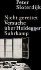 Nicht gerettet - Peter Sloterdijk (ISBN 9783518412794)