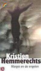 Margot en de engelen - Kristien Hemmerechts (ISBN 9789041701923)