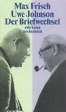 Der Briefwechsel 1964 - 1983. Max Frisch / Uwe Johnson - Max Frisch (ISBN 9783518397350)