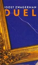 Duel - Joost Zwagerman (ISBN 9789059651043)