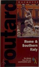 Rome & Southern Italy - Hachette, Hachette Staff (ISBN 9781842020210)