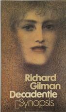Decadentie - Richard Gilman, Joyce Co (ISBN 9789029518048)