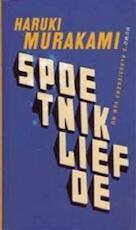 Spoetnikliefde - Haruki Murakami (ISBN 9789080484986)