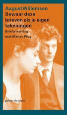 Bewaar deze brieven als je eigen tekeningen - August Willemsen (ISBN 9789029594691)