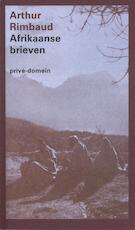 Afrikaanse brieven - Arthur Rimbaud (ISBN 9789029593823)