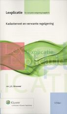 Kadasterwet en verwante regelgeving - J.G. Brouwer (ISBN 9789013084580)