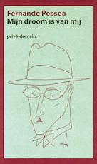 Mijn droom is van mij - Fernando Pessoa (ISBN 9789029592956)