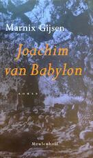 Het boek van Joachim van Babylon - Marnix Gijsen (ISBN 9789460239045)