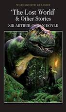 Lost World and Other Stories - Arthur Conan Doyle (ISBN 9781853262456)