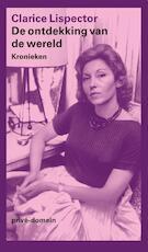 De ontdekking van de wereld - Clarice Lispector (ISBN 9789029505758)
