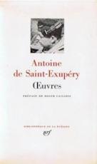 Oeuvres - Antoine de Saint-exupery