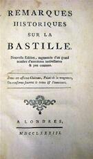Remarques Historiques sur la Bastille - Unknown