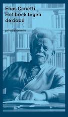 Het boek tegen de dood - Elias Canetti (ISBN 9789029505970)