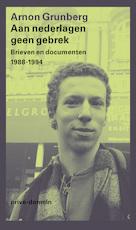 Aan nederlagen geen gebrek - Arnon Grunberg (ISBN 9789029505796)
