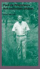 Het verkoolde alfabet - Paul de Wispelaere (ISBN 9789029514439)