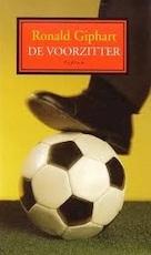 De voorzitter - Ronald Giphart (ISBN 9789057593222)