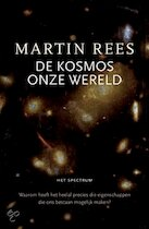 De Kosmos onze Wereld - M. Rees (ISBN 9789027478900)
